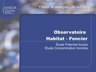 Observatoire  Habitat - Foncier