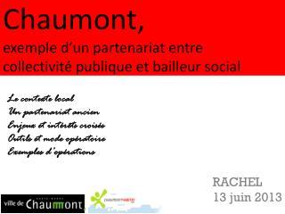 Chaumont, exemple d�un partenariat entre collectivit� publique et bailleur social