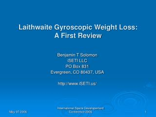 Laithwaite Gyroscopic Weight Loss:  A First Review