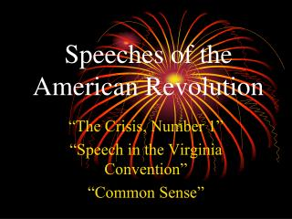 Speeches of the American Revolution