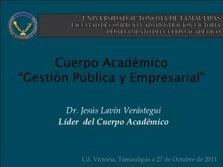 """Cuerpo  Académico """"Gestión Pública y Empresarial"""""""