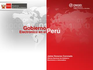 Jaime Honores Coronado Oficina Nacional de Gobierno Electr nico e Inform tica
