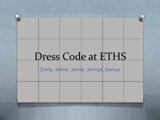 Dress Code at ETHS