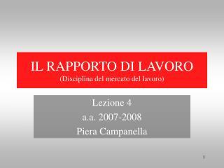 IL RAPPORTO DI LAVORO (Disciplina del mercato del lavoro)