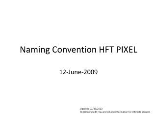 Naming Convention HFT PIXEL