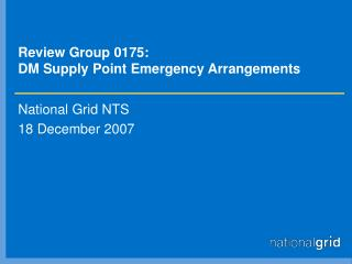 Review Group 0175: DM Supply Point Emergency Arrangements