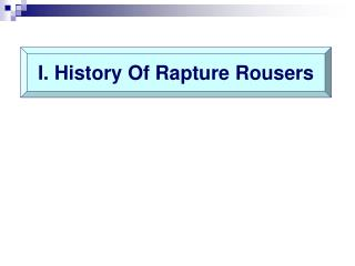 I. History Of Rapture Rousers