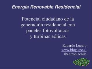 Energía Renovable Residencial