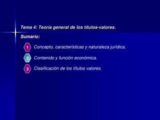Tema 4: Teoría  general de los títulos-valores.