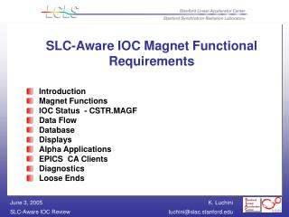 SLC-Aware IOC Magnet Functional Requirements