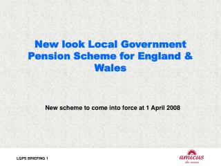 New look Local Government Pension Scheme for England & Wales