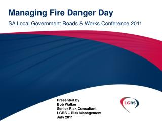 Managing Fire Danger Day