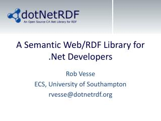 A Semantic Web/RDF Library for  .Net  Developers