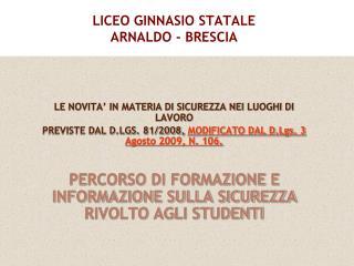 LICEO GINNASIO STATALE ARNALDO - BRESCIA
