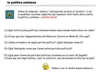 La política catalana