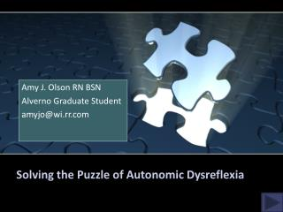 Solving the Puzzle of Autonomic Dysreflexia
