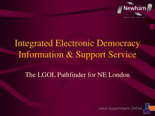 Integrated Electronic Democracy Information & Support Service