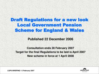Draft Regulations for a new look Local Government Pension Scheme for England & Wales