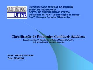 Classificação de Protocolos Confiáveis  Multicast