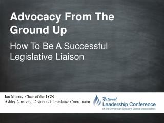 Advocacy From The Ground Up