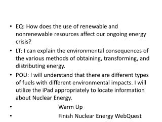 EQ: How does the use of renewable and nonrenewable resources affect our ongoing energy crisis?