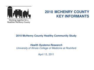 2010 MCHENRY COUNTY   KEY INFORMANTS