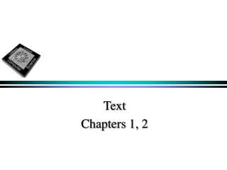 Text Chapters 1, 2