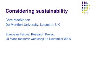 Considering sustainability