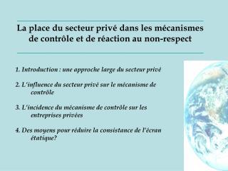 1. Introduction : une approche large du secteur priv é