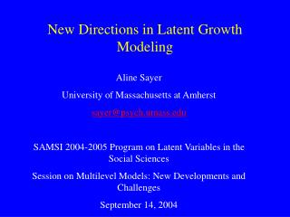 New Directions in Latent Growth Modeling