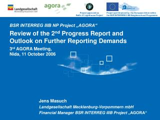 "BSR INTERREG IIIB NP Project ""AGORA"""