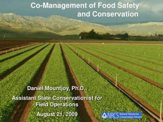 Co-Management of Food Safety                         and Conservation