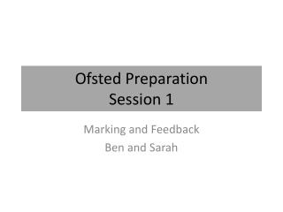 Ofsted Preparation Session 1