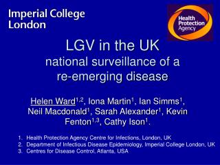 LGV in the UK national surveillance of a  re-emerging disease