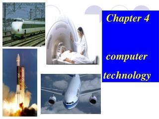 Chapter 4        computer technology