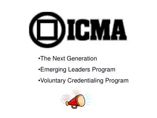 The Next Generation Emerging Leaders Program Voluntary Credentialing Program