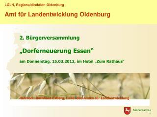 LGLN, Regionaldirektion Oldenburg Amt für Landentwicklung Oldenburg