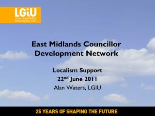 East Midlands Councillor Development Network