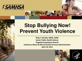 Stop Bullying Now! Prevent Youth Violence