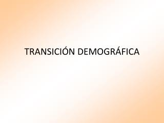 TRANSICI N DEMOGR FICA