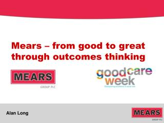Mears  – from good to  great through outcomes thinking