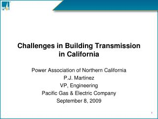 Challenges in Building Transmission in California