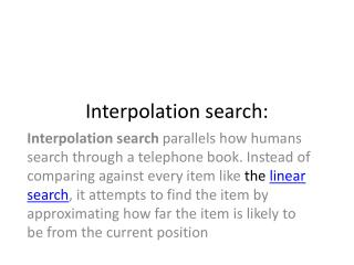 Interpolation search: