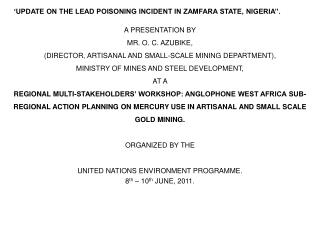 'UPDATE ON THE LEAD POISONING INCIDENT IN ZAMFARA STATE, NIGERIA''.