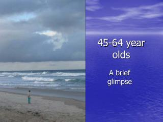 45-64 year olds