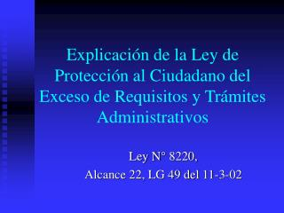 Ley N° 8220, Alcance 22, LG 49 del 11-3-02