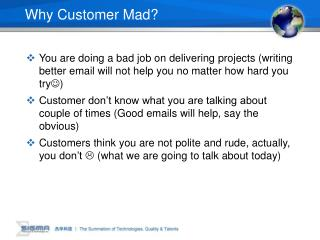 Why Customer Mad?