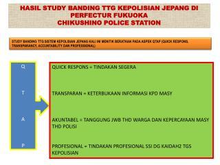 HASIL STUDY BANDING TTG KEPOLISIAN JEPANG DI PERFECTUR FUKUOKA   CHIKUSHINO POLICE STATION