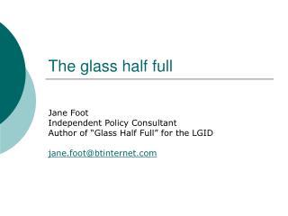 The glass half full