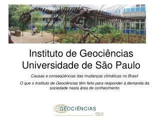 Instituto de Geociências Universidade de São Paulo